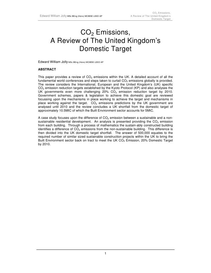 CO2 Emissions,  Edward William Jolly MSc BEng (Hons) MCIBSE LEED AP            A Review of The United Kingdom's           ...