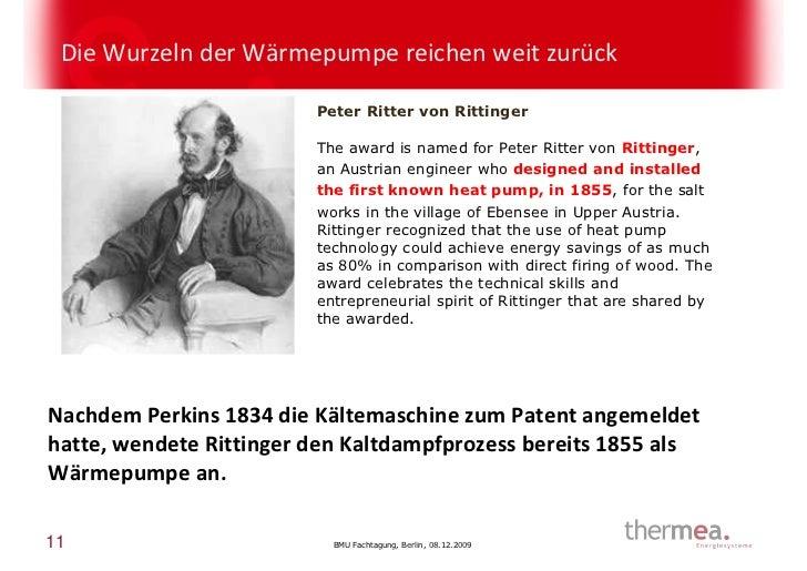 Die Wurzeln der Wärmepumpe reichen weit zurück                         Peter Ritter von Rittinger                         ...