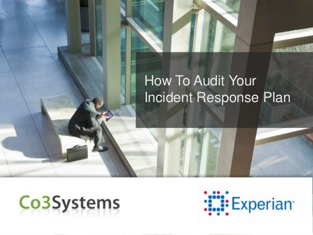 How To Audit YourIncident Response Plan