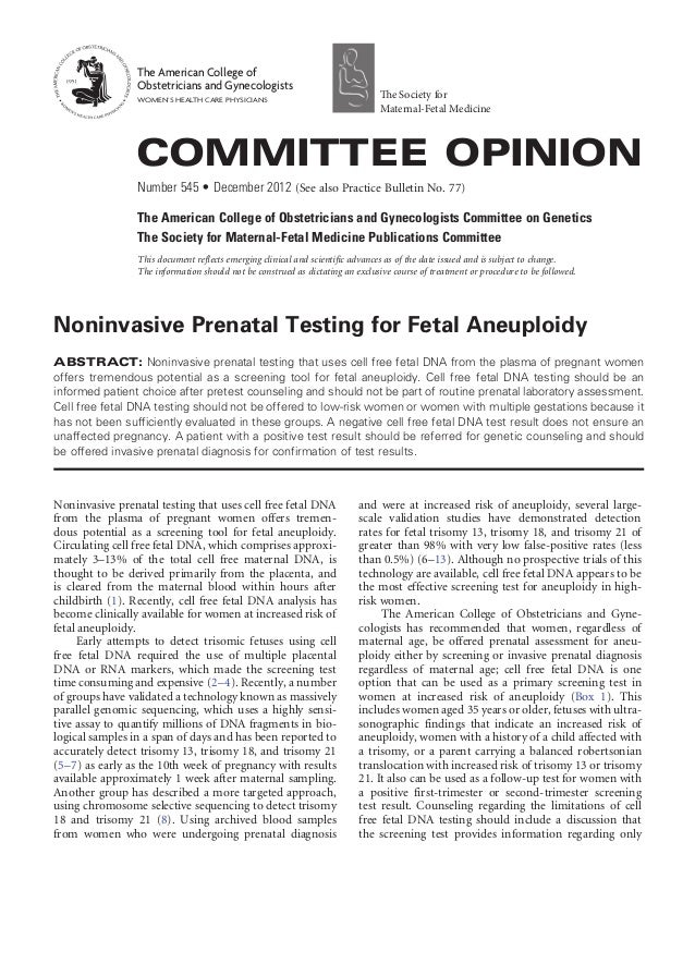 Noninvasive prenatal testing that uses cell free fetal DNA from the plasma of pregnant women offers tremen- dous potential...