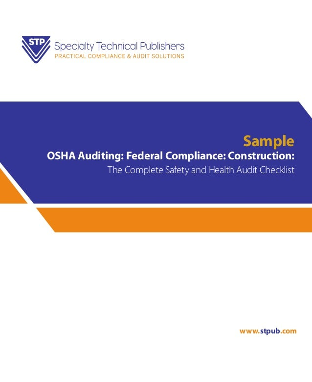 Sample  OSHA Auditing: Federal Compliance: Construction: The Complete Safety and Health Audit Checklist  www.stpub.com