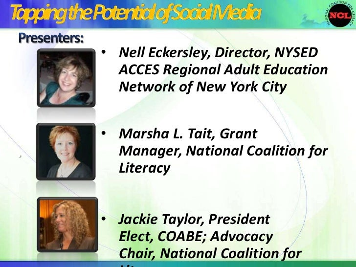 • Nell Eckersley, Director, NYSED      ACCES Regional Adult Education      Network of New York City    • Marsha L. Tait, G...