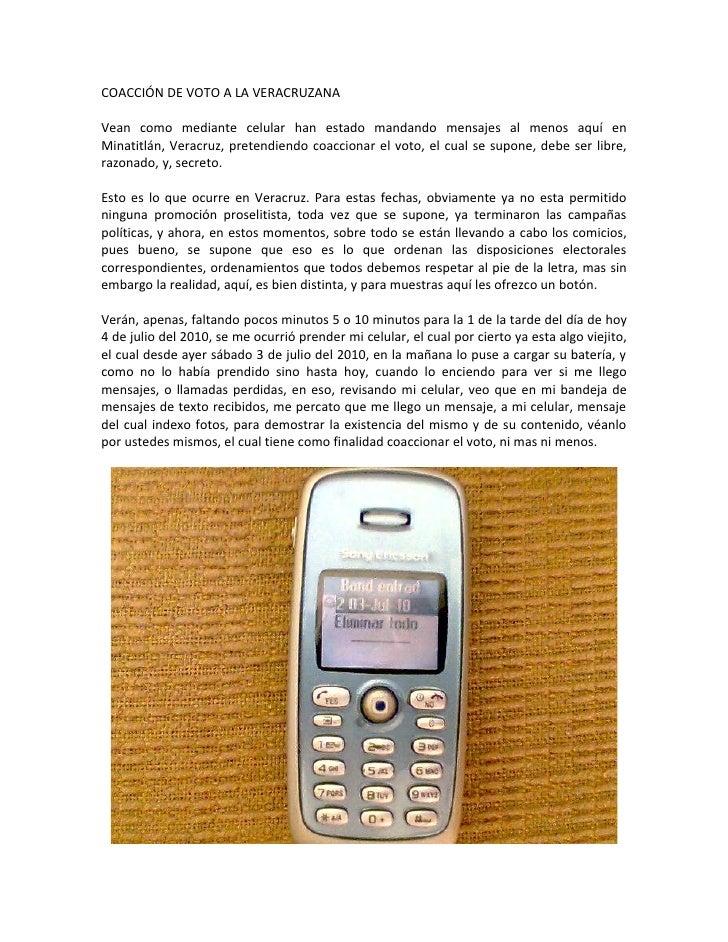 COACCIÓN DE VOTO A LA VERACRUZANA  Vean como mediante celular han estado mandando mensajes al menos aquí en Minatitlán, Ve...
