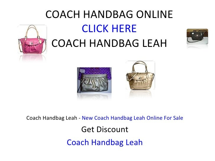 COACH HANDBAG ONLINE CLICK HERE COACH HANDBAG LEAH Coach Handbag Leah -  New Coach Handbag Leah Online For Sale Get Discou...
