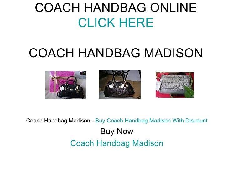 COACH HANDBAG ONLINE CLICK HERE COACH HANDBAG MADISON Coach Handbag Madison -  Buy Coach Handbag Madison With Discount Buy...
