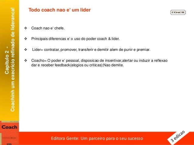 Capitulo2- Coachinhumexecriciorefinadodelideranca! Editora Gente: Um parceiro para o seu sucessoEditora Gente: Um parceiro...
