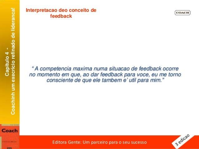 Capitulo4- Quemtemmedodefeedback Editora Gente: Um parceiro para o seu sucessoEditora Gente: Um parceiro para o seu sucess...
