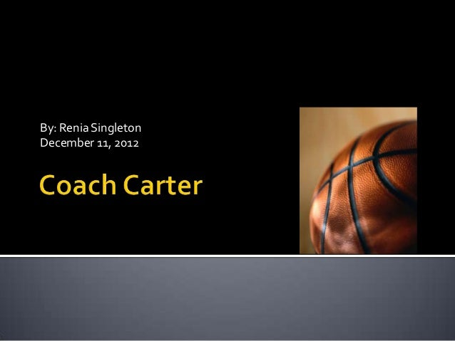 coach carter 2 essay Coach carter essay - get started with dissertation writing and craft greatest dissertation ever proofreading and proofediting services from best professionals essays & researches written by professional writers.