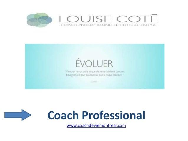 Coach Professional www.coachdeviemontreal.com