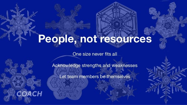 Strength in diversity Common mistake is to build your team with people just like you  Seek people with all kinds of backgr...