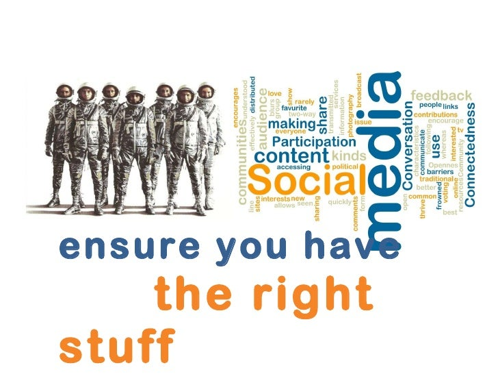 ensure you have    the right stuff