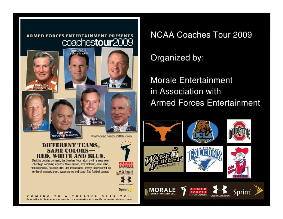 NCAA Coaches Tour 2009  Organized by:  Morale Entertainment in Association with Armed Forces Entertainment