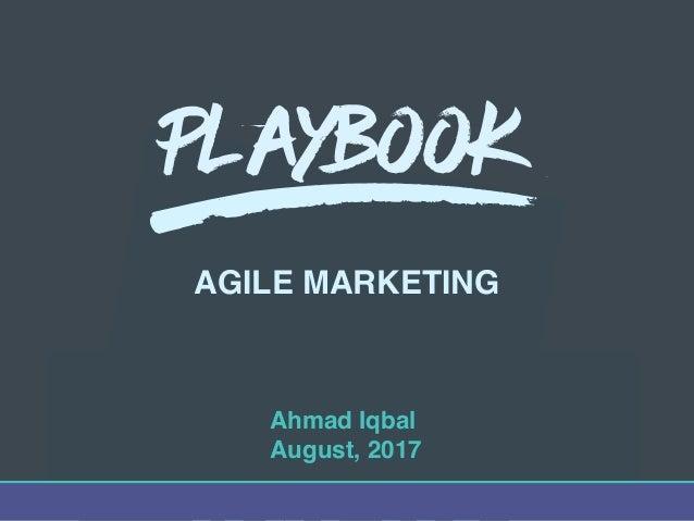 BRA AGILE MARKETING Playbook Ahmad Iqbal August, 2017