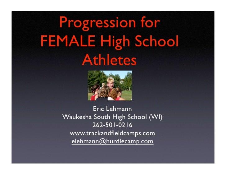 Distance Training   Progression for FEMALE High School       Athletes              Eric Lehmann    Waukesha South High Sch...
