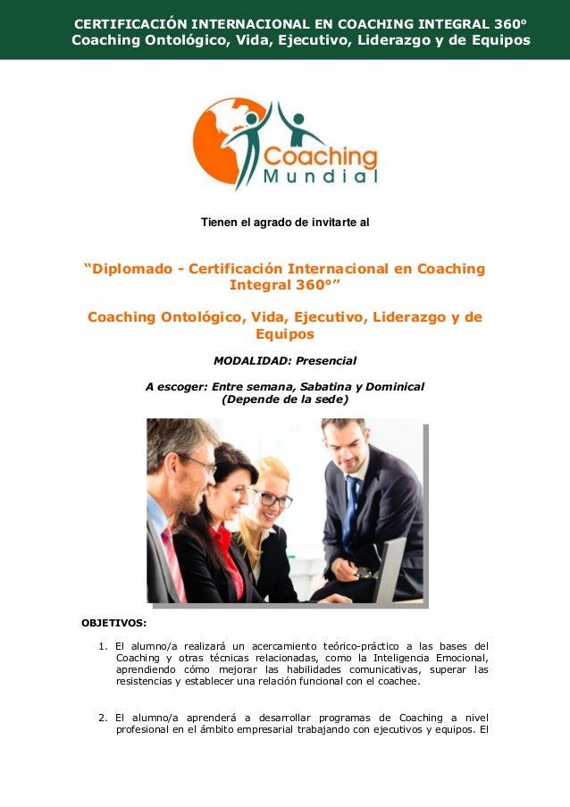 """COACHING MUNDIAL Tienen el agrado de invitarte al """"Diplomado - Certificación Internacional en Coaching Integral 360°"""" Coac..."""