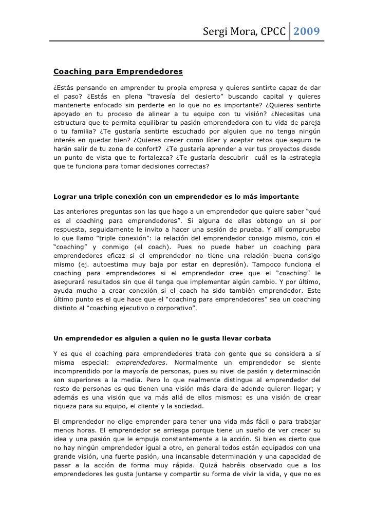 Sergi Mora, CPCC 2009   Coaching para Emprendedores  ¿Estás pensando en emprender tu propia empresa y quieres sentirte cap...