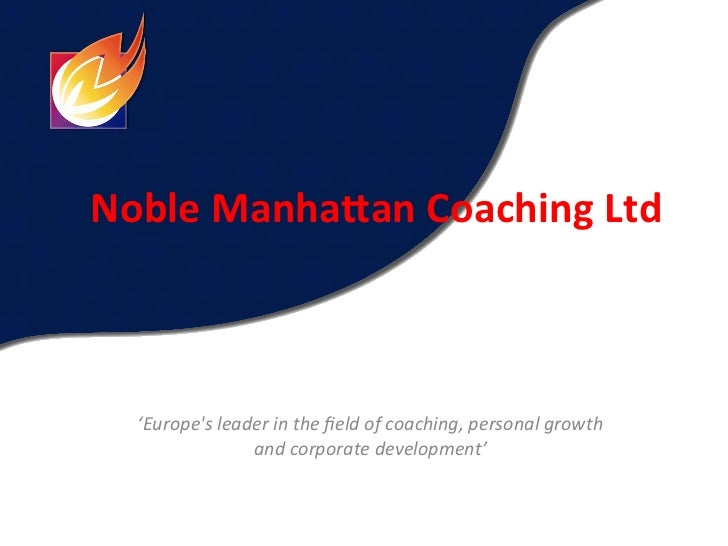 Noble Manha+an Coaching Ltd    'Europes leader in the field of coaching, personal growth       ...