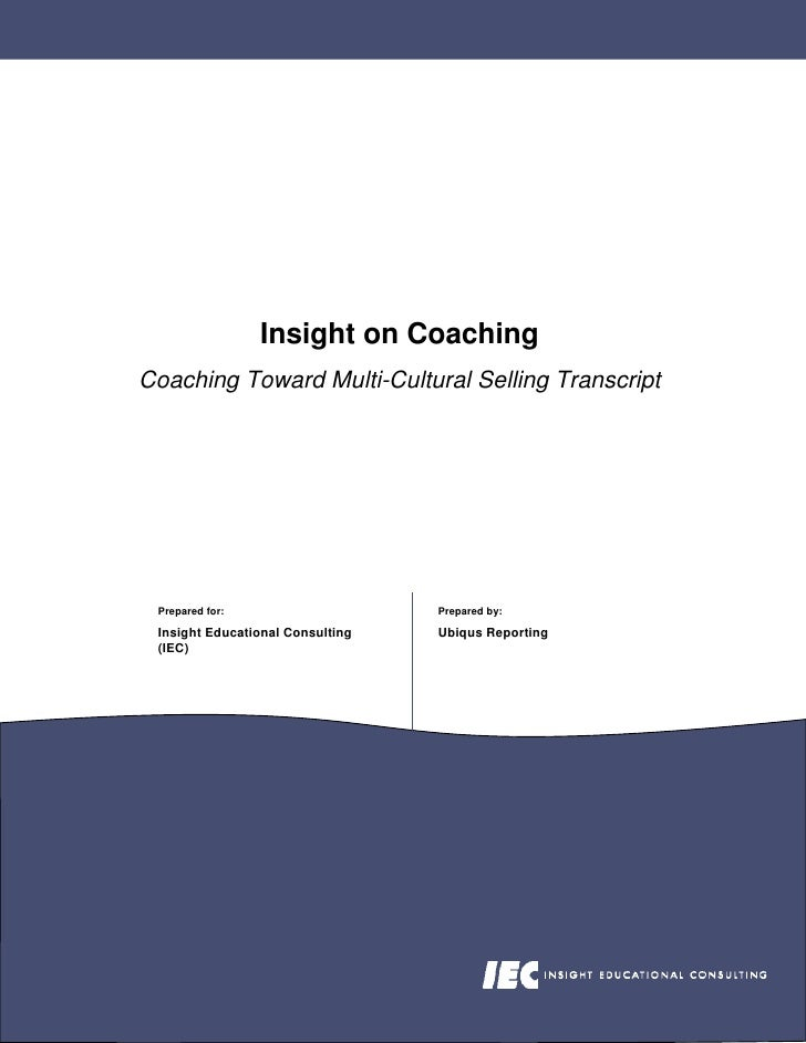 Insight on Coaching Coaching Toward Multi-Cultural Selling Transcript      Prepared for:                    Prepared by:  ...