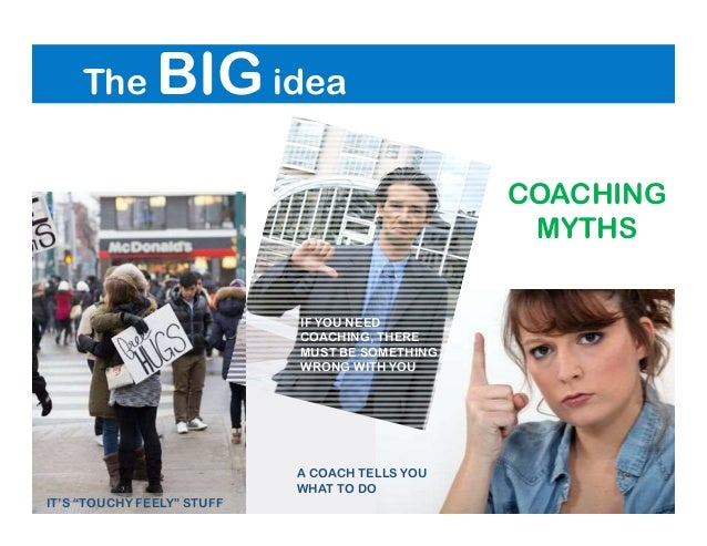 """IF YOU NEED COACHING, THERE MUST BE SOMETHING WRONG WITH YOU A COACH TELLS YOU WHAT TO DO IT'S """"TOUCHY FEELY"""" STUFF The BI..."""