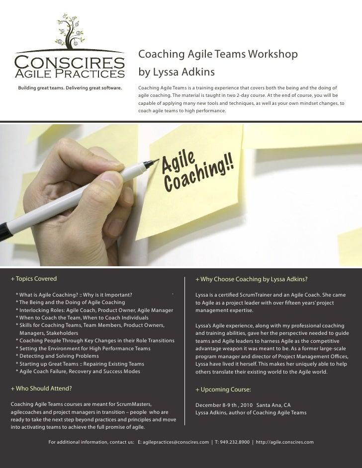 Coaching Agile Teams Workshop                                                        by Lyssa Adkins   Building great team...