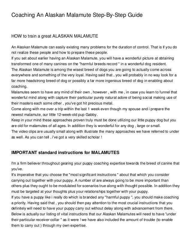Coaching An Alaskan Malamute Step-By-Step GuideHOW to train a great ALASKAN MALAMUTEAn Alaskan Malamute can easily existin...