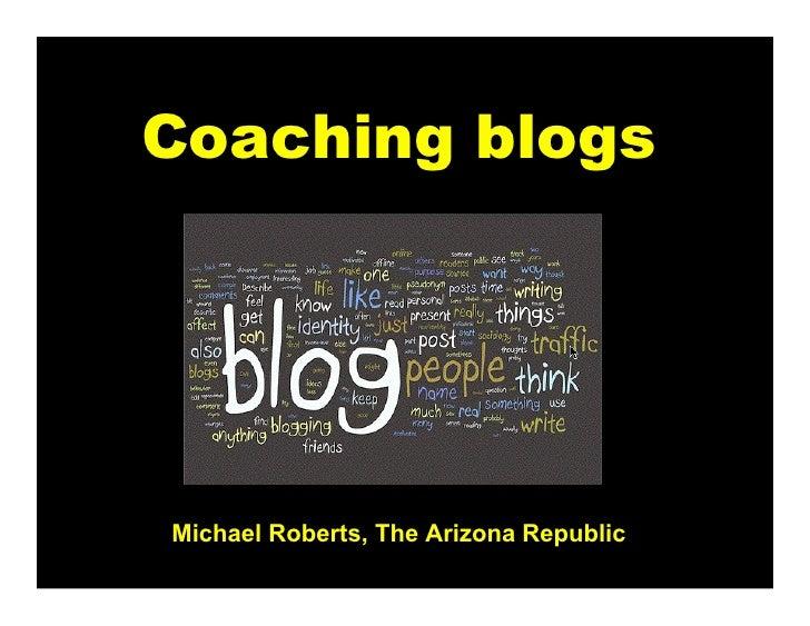 Coaching blogs     Michael Roberts, The Arizona Republic