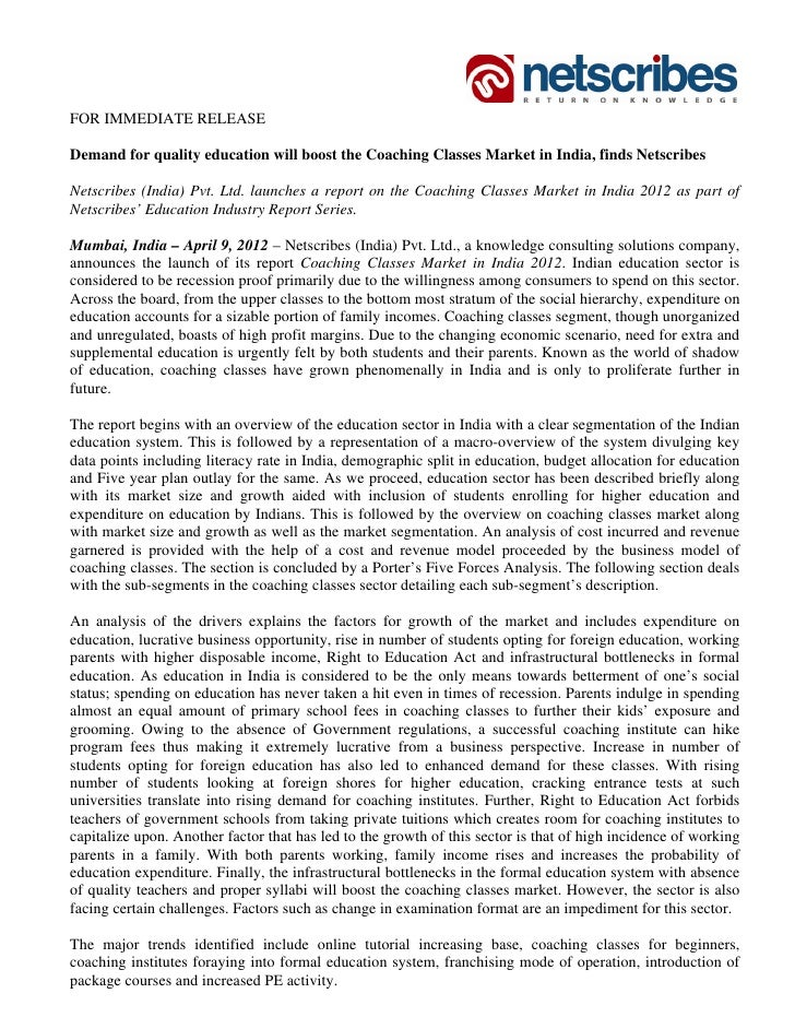 FOR IMMEDIATE RELEASEDemand for quality education will boost the Coaching Classes Market in India, finds NetscribesNetscri...