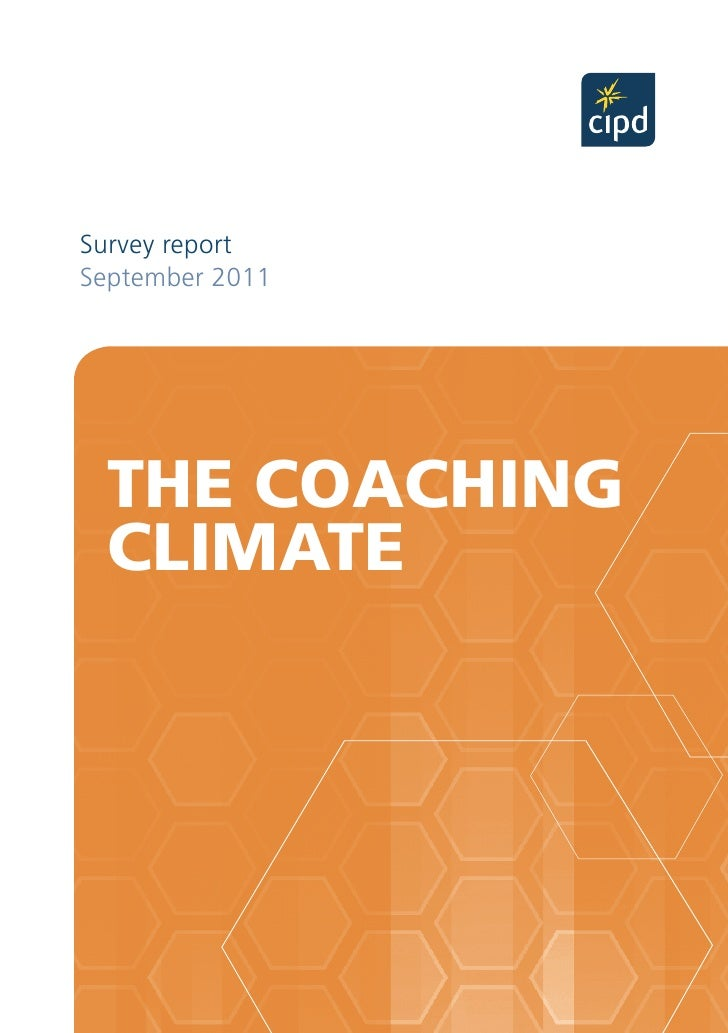 Survey reportSeptember 2011 THE COACHING CLIMATE                 THE COACHING CLIMATE 2011