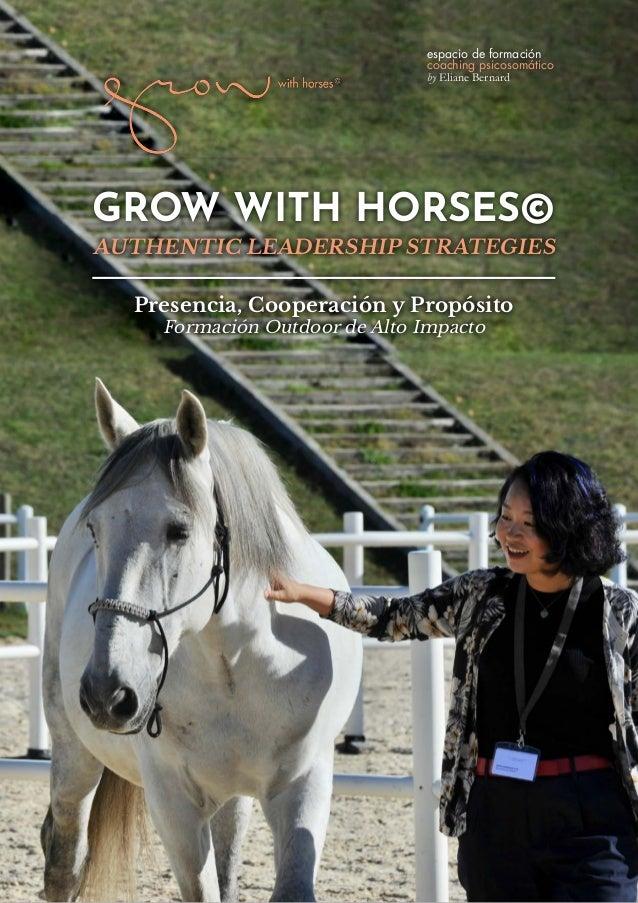 espacio de formación coaching psicosomático by Eliane Bernard GROW WITH HORSES© Presencia, Cooperación y Propósito Formaci...