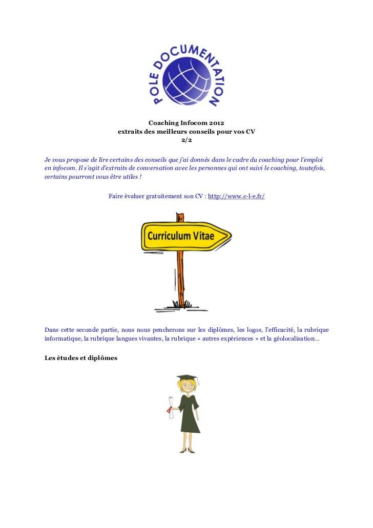 Coaching Infocom 2012                           extraits des meilleurs conseils pour vos CV                               ...