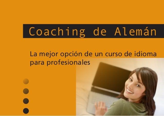 Coaching de AlemánLa mejor opción de un curso de idiomapara profesionales
