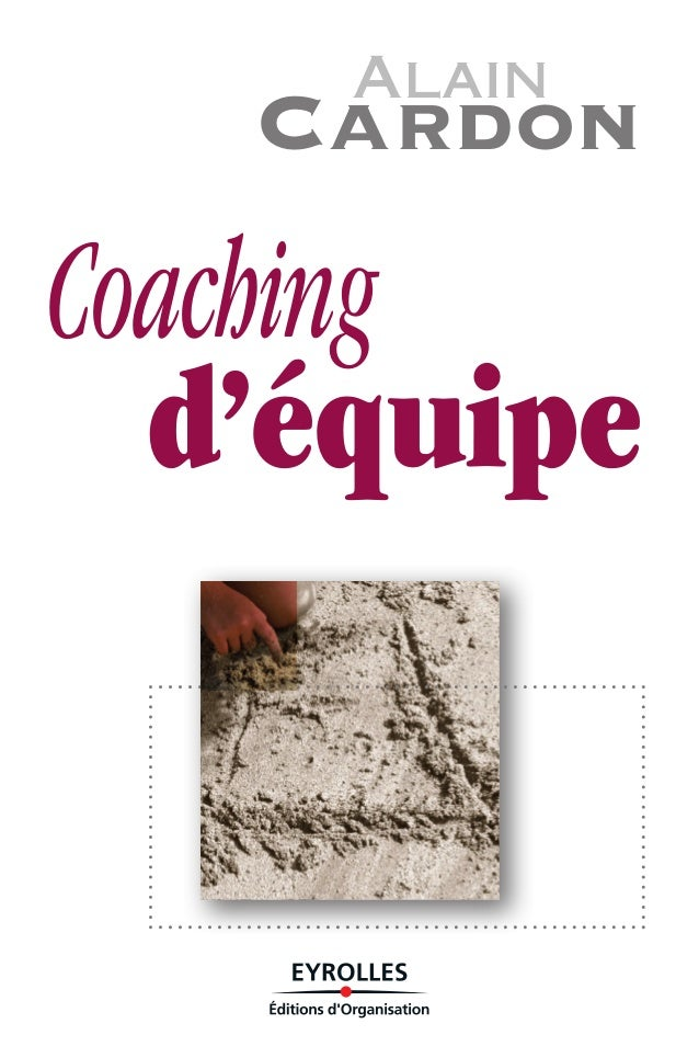 Coaching d'équipe Alain Cardon