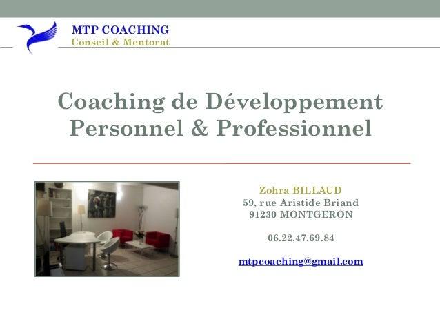 coaching de d veloppement personnel et professionnel mtp coaching. Black Bedroom Furniture Sets. Home Design Ideas