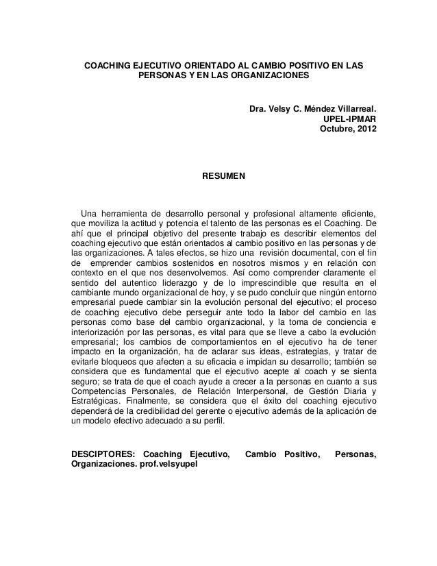 COACHING EJECUTIVO ORIENTADO AL CAMBIO POSITIVO EN LAS             PERSONAS Y EN LAS ORGANIZACIONES                       ...