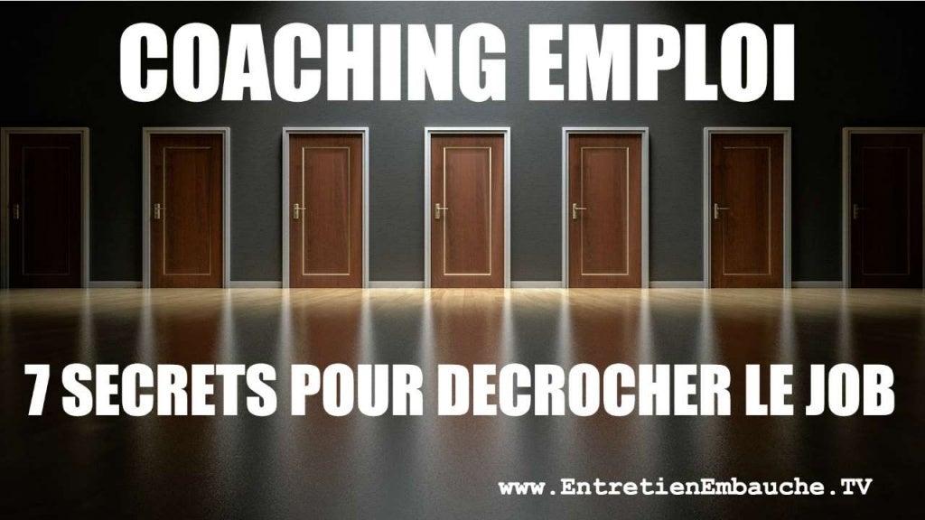 Coaching emploi : 7 secrets pour décrocher le job, conseils pratiques