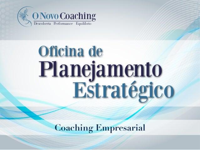 Coaching Empresarial NovoCoachingO Descoberta Performance Equilíbrio Oficina de Planejamento Estratégico