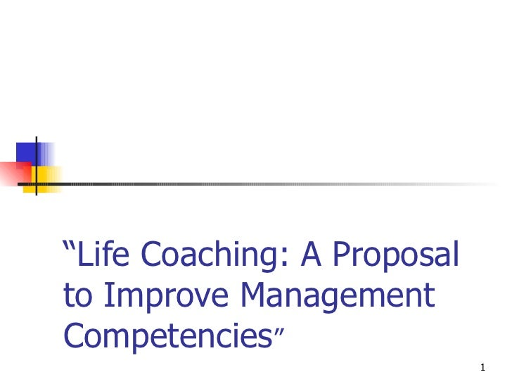 """"""" Life Coaching: A Proposal to Improve Management Competencies """""""