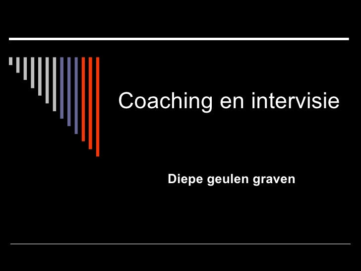 Coaching en intervisie Diepe geulen graven