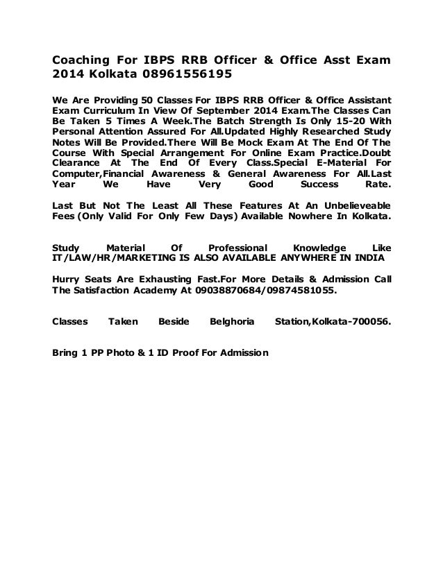 Coaching For IBPS RRB Officer & Office Asst Exam 2014 Kolkata 08961556195 We Are Providing 50 Classes For IBPS RRB Officer...