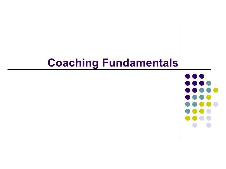 Coaching Fundamentals