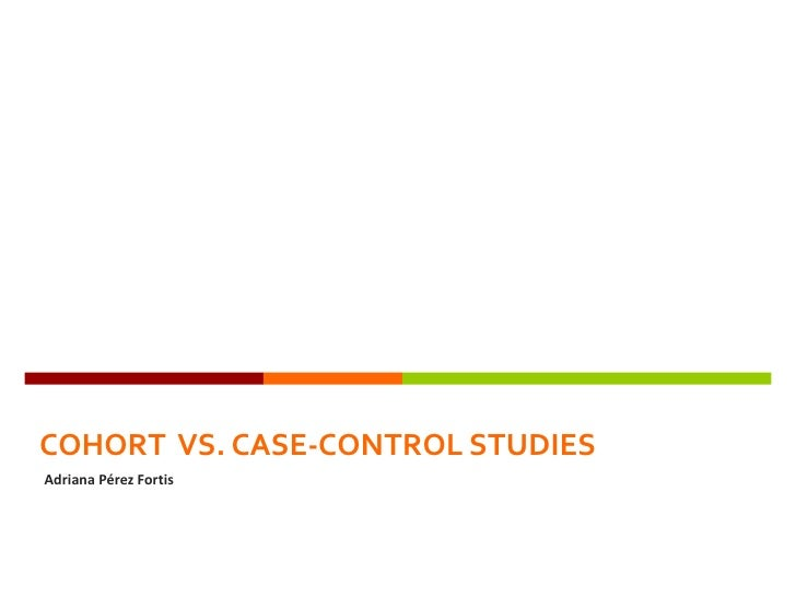 nested case control study vs. case cohort