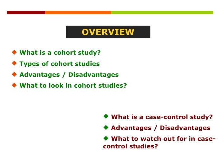 case control study advantages With the case control study design, we start off with cases and controls  identify the advantages and disadvantages of case-control studies.