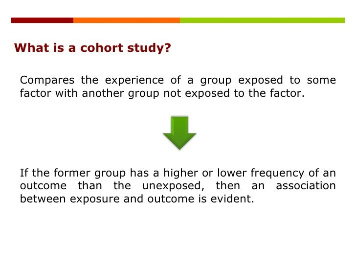 Cohort Study - Investigating a Particular Group Over ...