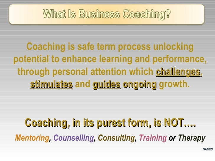 Coaching is safe term process unlocking potential to enhance learning and performance, through personal attention which  c...