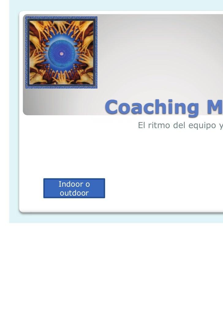 Coaching Musical             El ritmo del equipo y la creatividadIndoor ooutdoor