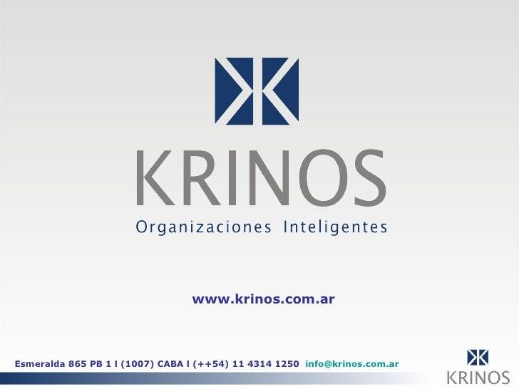 www.krinos.com.ar Esmeralda 865 PB 1 l (1007) CABA l (++54) 11 4314 1250  [email_address]