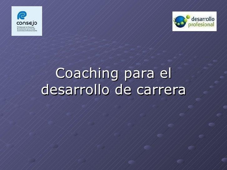 Coaching para el desarrollo de carrera