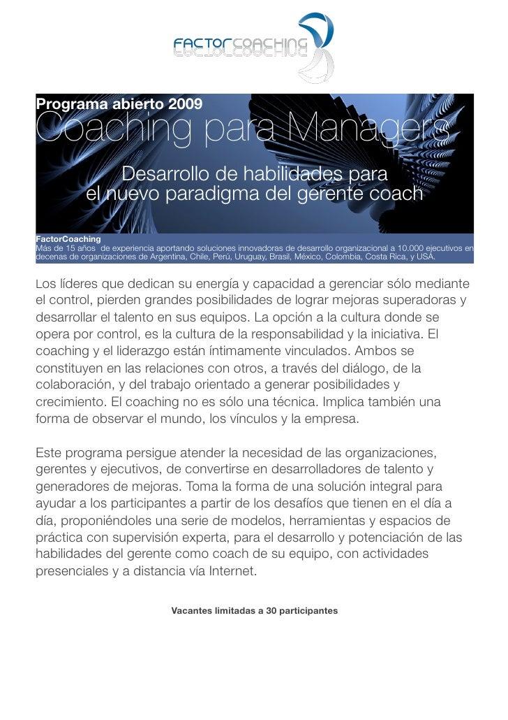 Programa abierto 2009  Coaching para Managers                  Desarrollo de habilidades para              el nuevo paradi...