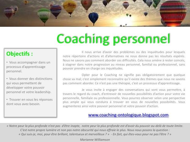 Coaching personnel<br />Il nous arrive d'avoir des problèmes ou des inquiétudes pour lesquels notre répertoire d'actions e...