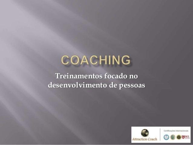 Treinamentos focado nodesenvolvimento de pessoas